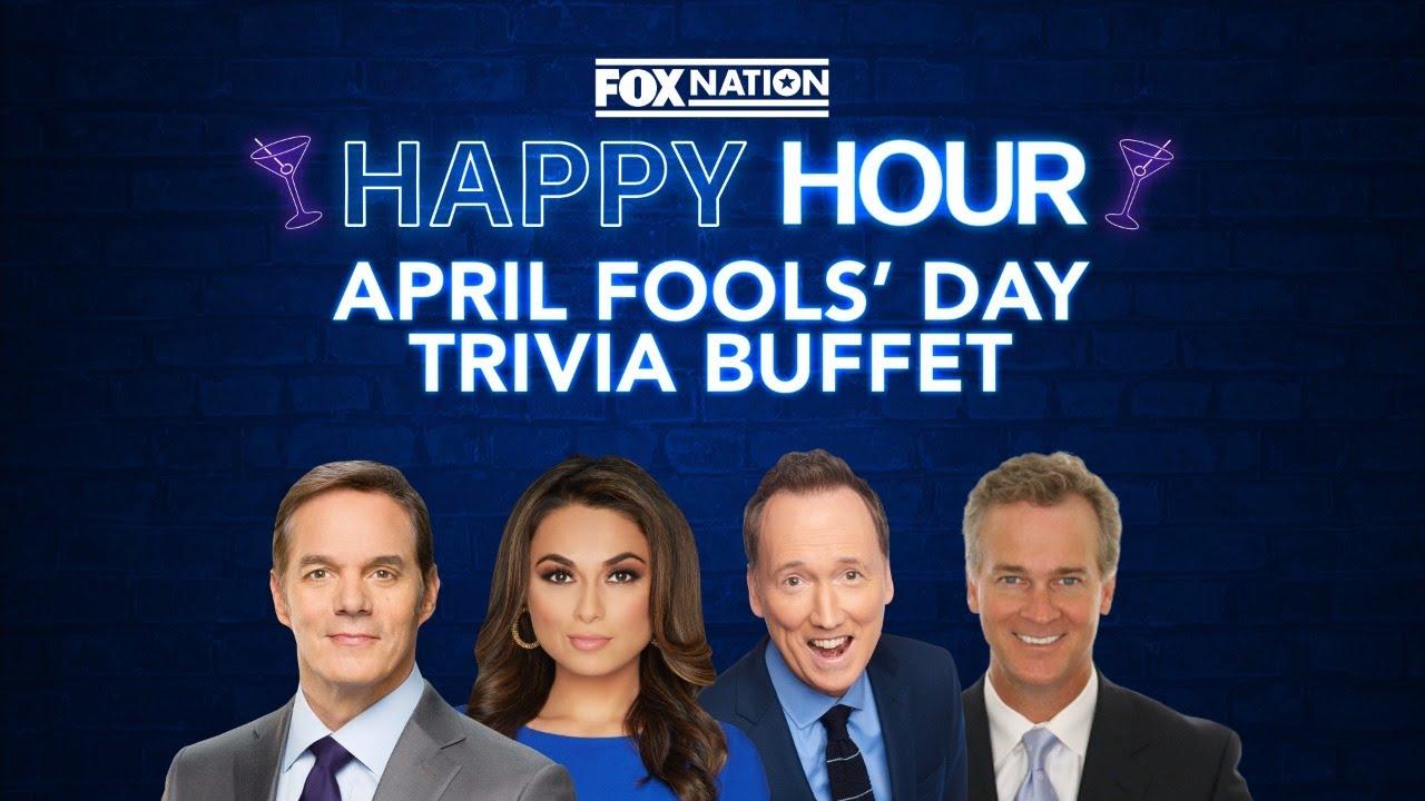 Fox Nation Happy Hour: April Fools' Day Trivia Buffet